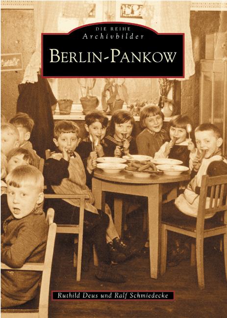 Berlin-Pankow. - Ruthild Deus