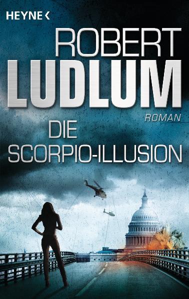 Die Scorpio-Illusion: Roman - Robert Ludlum