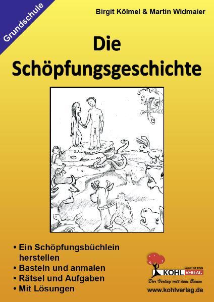 Die Schöpfungsgeschichte: Ein Schöpfungsbüchlei...