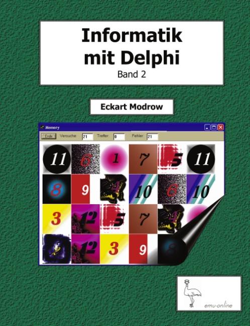 Informatik mit Delphi - Band 2: Für Unterricht ...