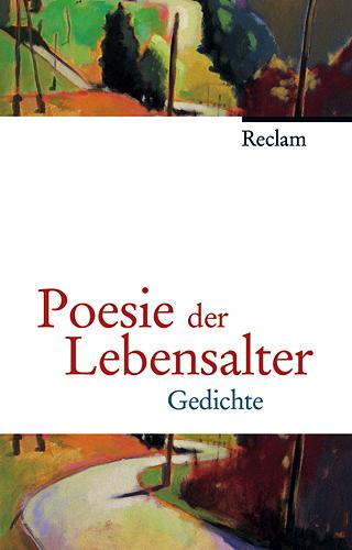 Poesie der Lebensalter: Gedichte