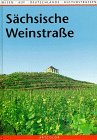 Sächsische Weinstrasse - Erich Tönspeterotto