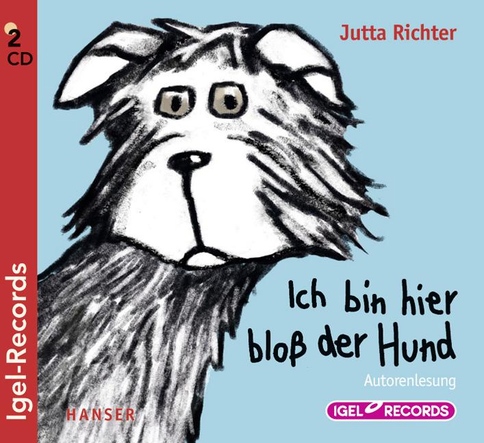 Ich bin hier bloß der Hund - Jutta Richter