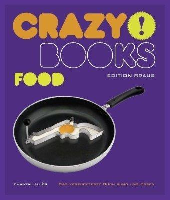 Crazy Books: Food - Chantal Allès