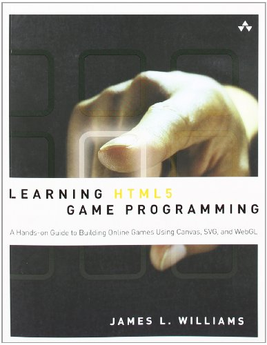 Learning HTML5 Game Programming: Build Online G...