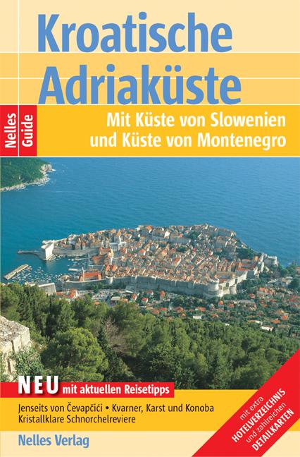 Nelles Guide Kroatische Adriaküste - Mit Küste ...