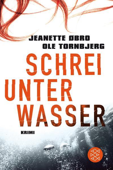 Schrei unter Wasser - Ole Tornbjerg