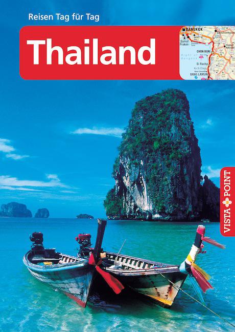 Thailand: Reisen Tag für Tag - Martina Miethig