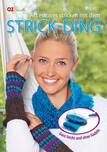 Accessoires stricken mit dem Strick-Ding: Ganz ...