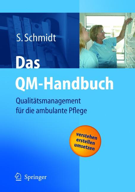 Das QM-Handbuch: Qualitätsmanagement für die am...