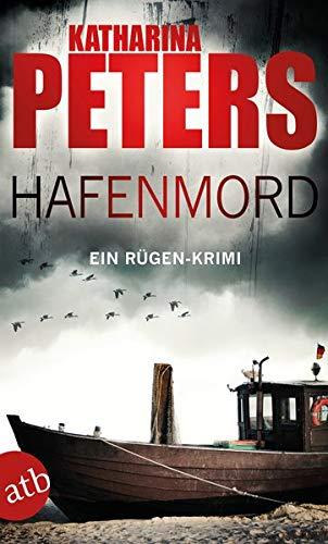 Hafenmord: Ein Rügen-Krimi - Katharina Peters