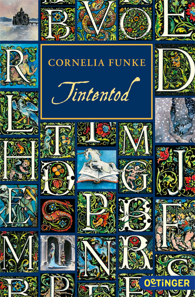 Tintenwelt: Band 3 - Tintentod - Cornelia Funke [Taschenbuch]