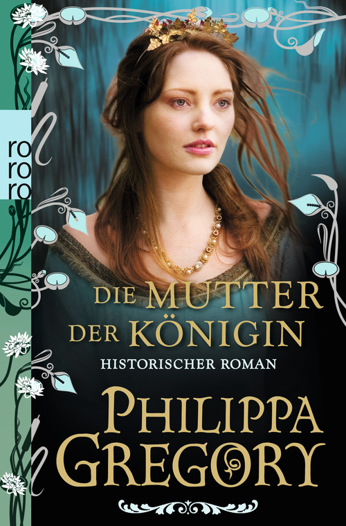 Die Mutter der Königin - Philippa Gregory