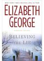 Believing the Lie - Elizabeth George