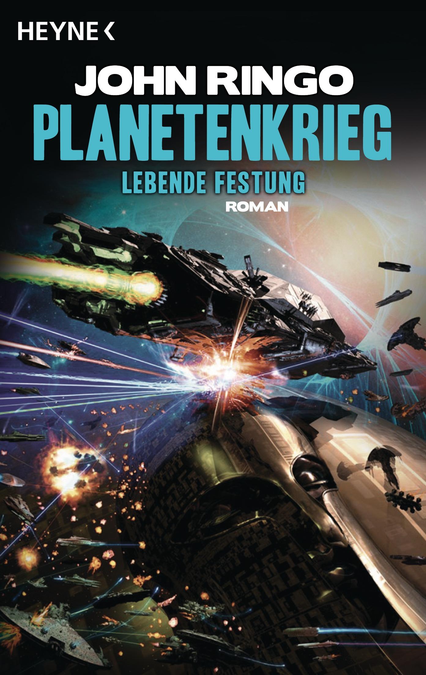 Planetenkrieg - Lebende Festung: Roman - John Ringo