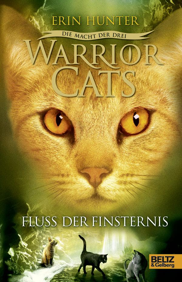 Warrior Cats - Staffel 3: Die Macht der drei - Band 2: Fluss der Finsternis - Erin Hunter [Gebundene Ausgabe]