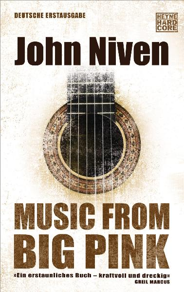 Music from Big Pink: Roman - John Niven