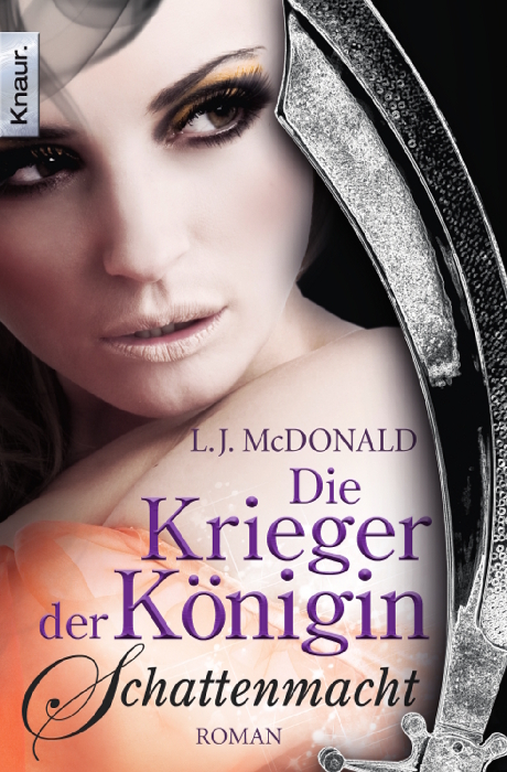 Die Krieger der Königin: Schattenmacht: Roman (Knaur TB) - L. J. McDonald
