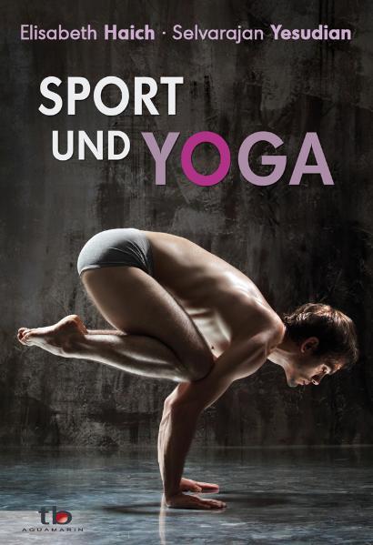 Sport und Yoga - Elisabeth Haich