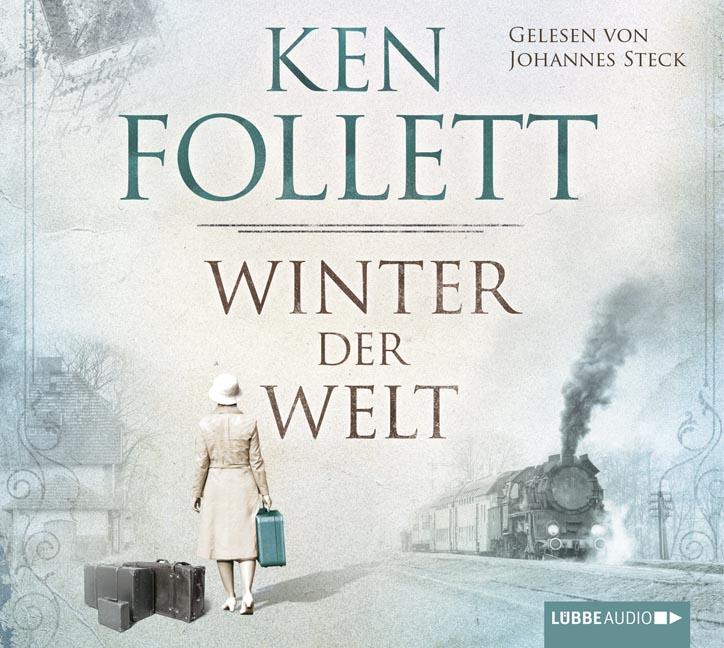 Winter der Welt: Die Jahrhundert-Saga - Ken Follett [12 Audio CDs]