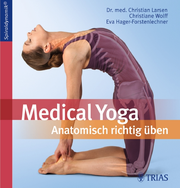 Medical Yoga: Anatomisch richtig üben - Christian Larsen