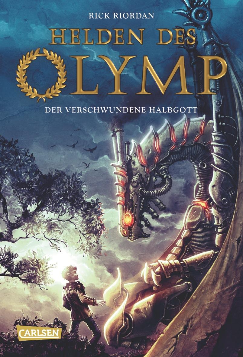 Helden des Olymp: Band 1 - Der verschwundene Halbgott - Rick Riordan [Gebundene Ausgabe]