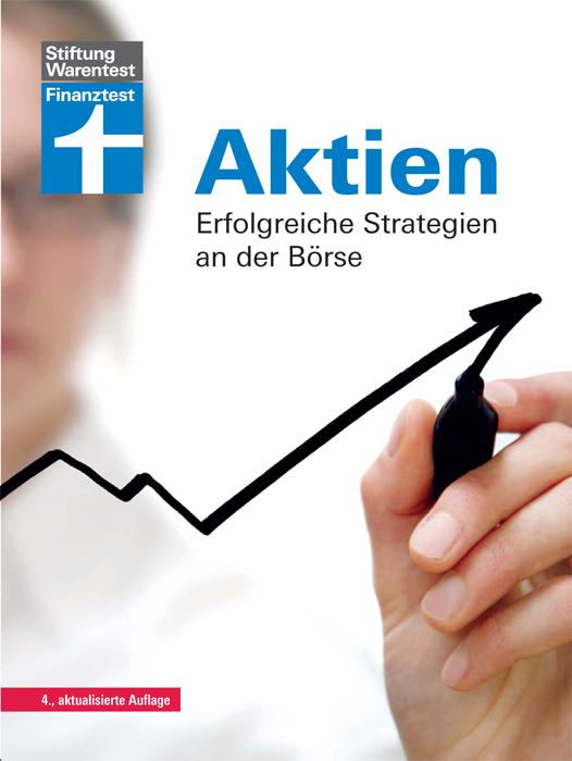 Aktien: Erfolgreiche Strategien an der Börse - ...