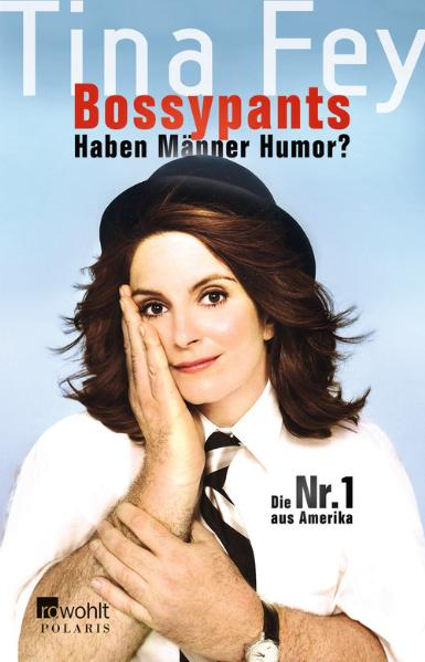 Bossypants: Haben Männer Humor? - Tina Fey