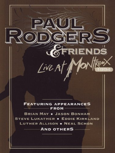 Paul Rodgers & Friends - Live At Montreux 1994 [UK Import]