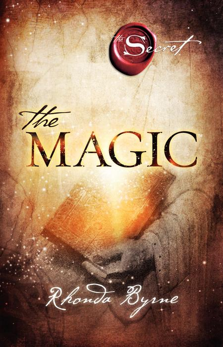 The Magic - Rhonda Byrne [Broschiert]