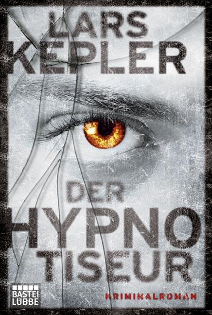 Der Hypnotiseur: Kriminalroman - Lars Kepler