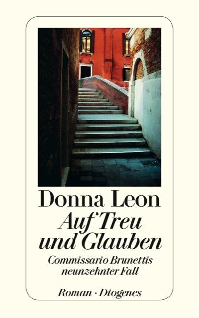Auf Treu und Glauben: Commissario Brunettis neunzehnter Fall - Donna Leon