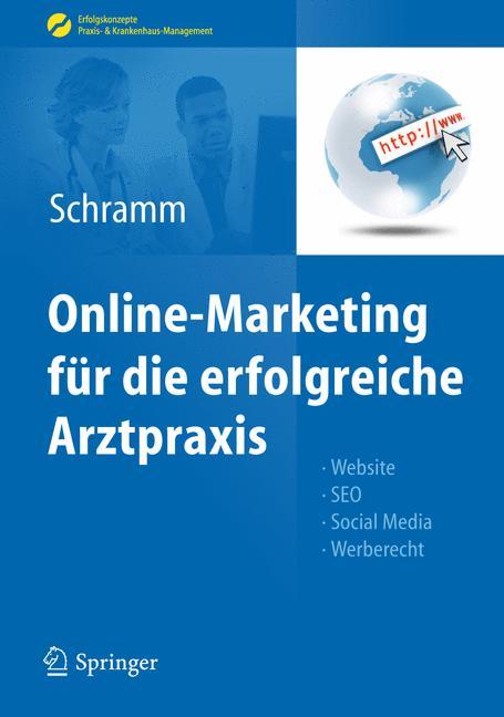 Online-Marketing für die erfolgreiche Arztpraxi...