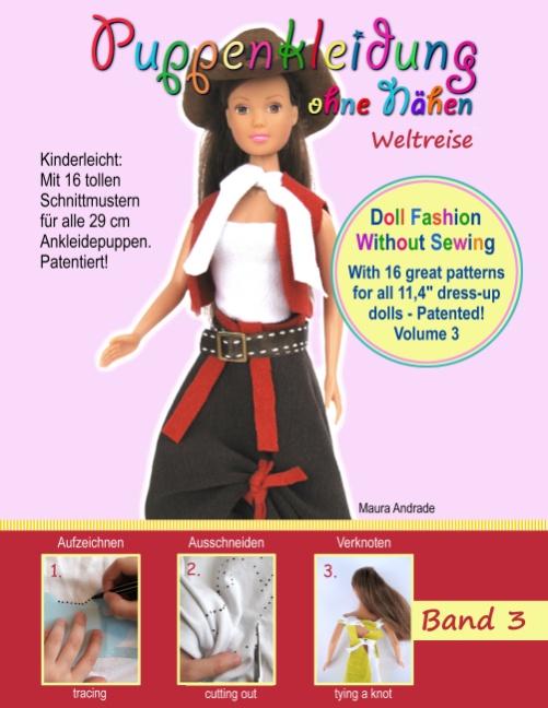 Puppenkleidung ohne Nähen 3 - Weltreise: Doll F...