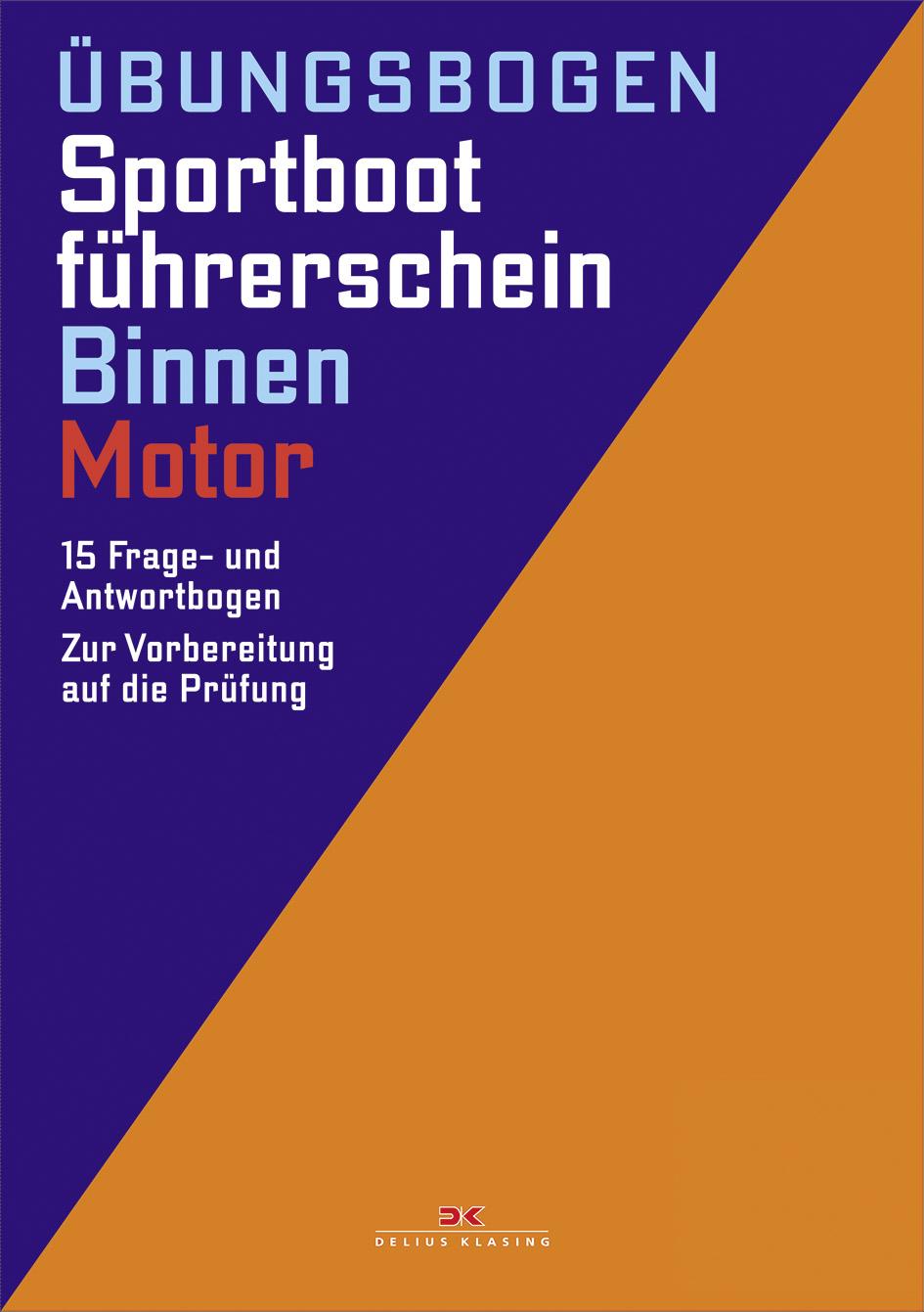 Sportbootführerschein Binnen - Motor: Die amtli...