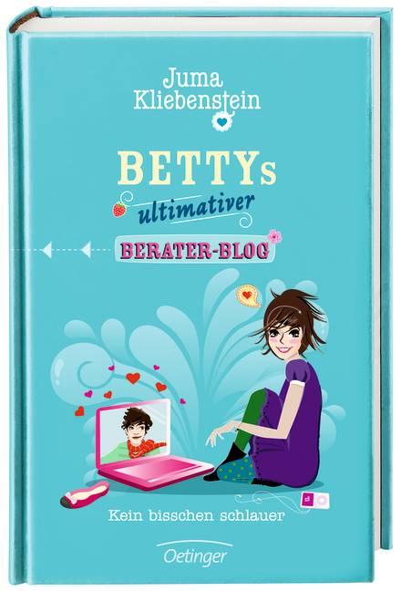 Bettys ultimativer Berater-Blog. Kein bisschen schlauer - Juma Kliebenstein