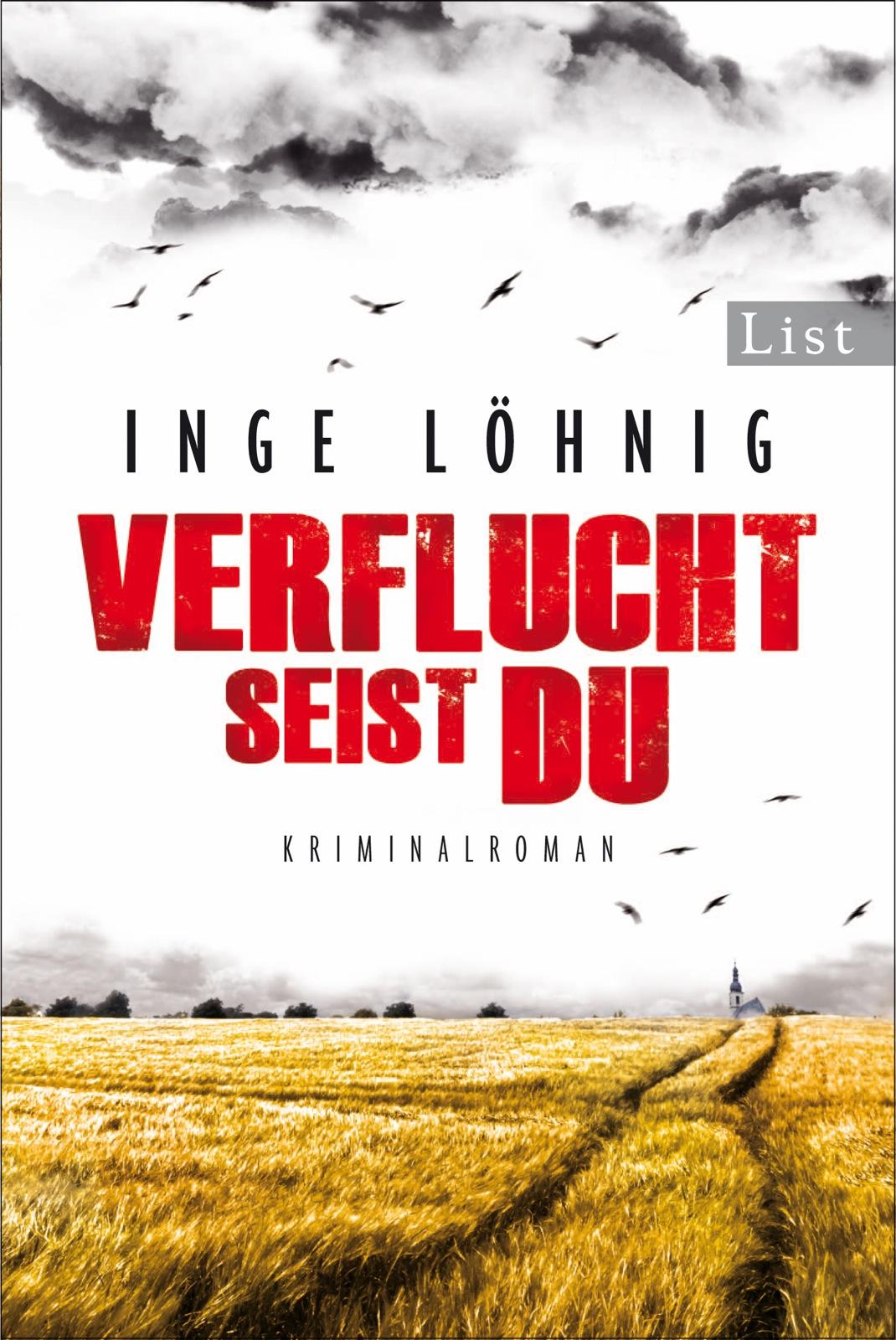 Verflucht seist du: Kommissar Dühnforts fünfter Fall - Inge Löhnig [Taschenbuch]