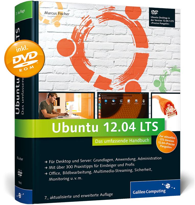 Ubuntu GNU/Linux: Das umfassende Handbuch, aktu...