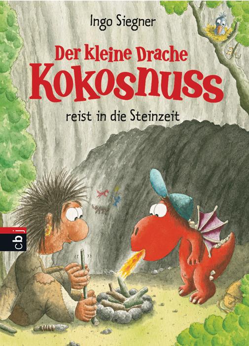 Der kleine Drache Kokosnuss reist in die Steinzeit: Band 18 - Ingo Siegner