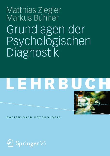 Grundlagen der Psychologischen Diagnostik (Basi...