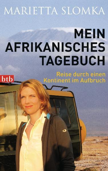 Mein afrikanisches Tagebuch: Reise durch einen ...