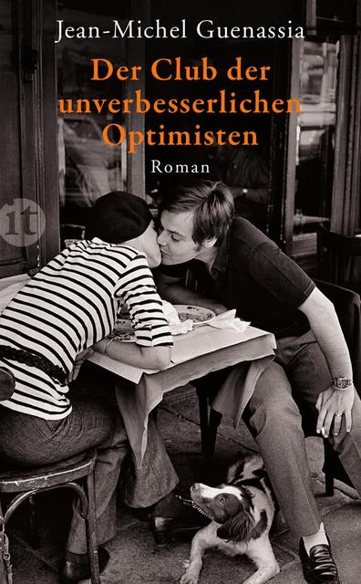 Der Club der unverbesserlichen Optimisten - Jean-Michel Guenassia [Taschenbuch]