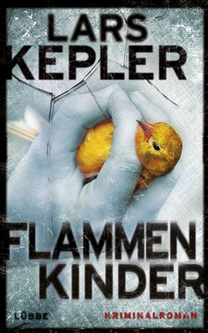 Flammenkinder - Lars Kepler