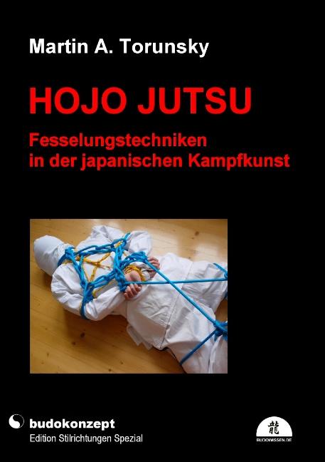 Hojo Jutsu - Fesselungstechniken in der japanis...