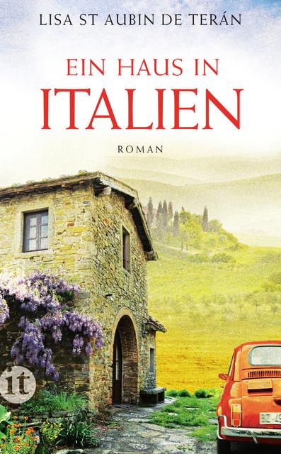 Ein Haus in Italien: Roman (insel taschenbuch) - Lisa St Aubin de Terán