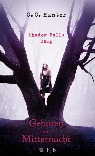 Shadow Falls Camp: Band 1 - Geboren um Mitternacht - C. C. Hunter [Broschiert]