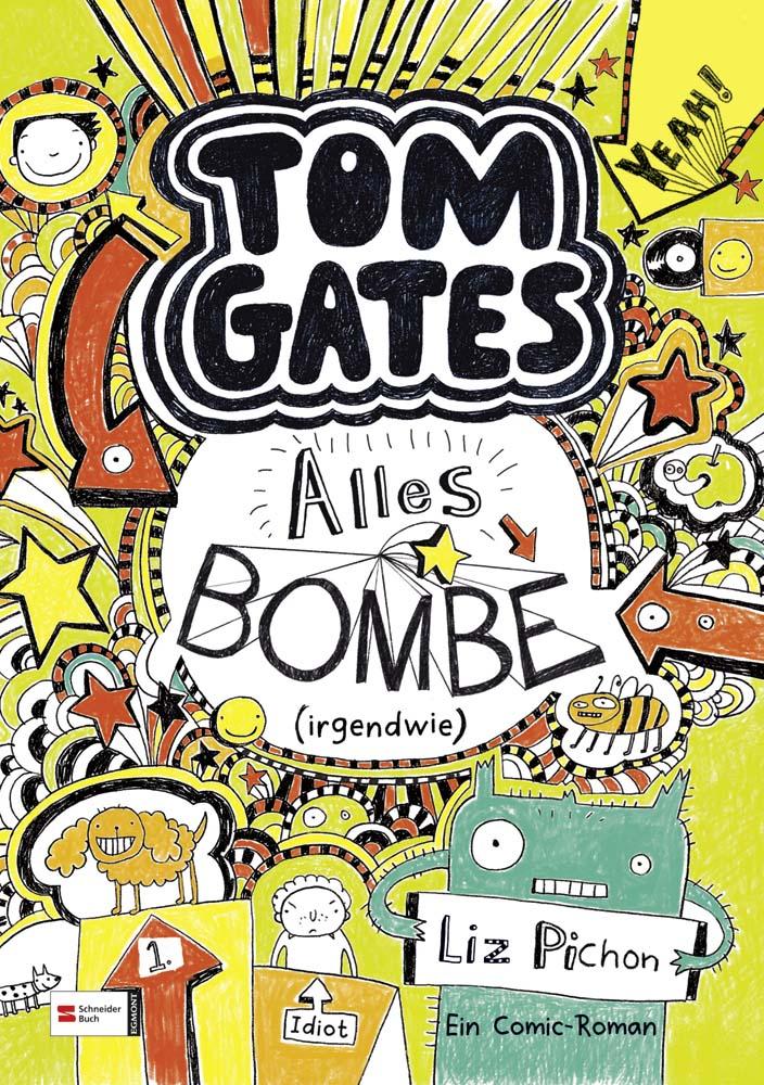 Tom Gates: Band 03 - Alles Bombe (irgendwie) - Liz Pichon [Gebundene Ausgabe]