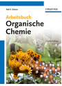 Arbeitsbuch Organische Chemie - Neil E. Schore [5. Auflage 2012]