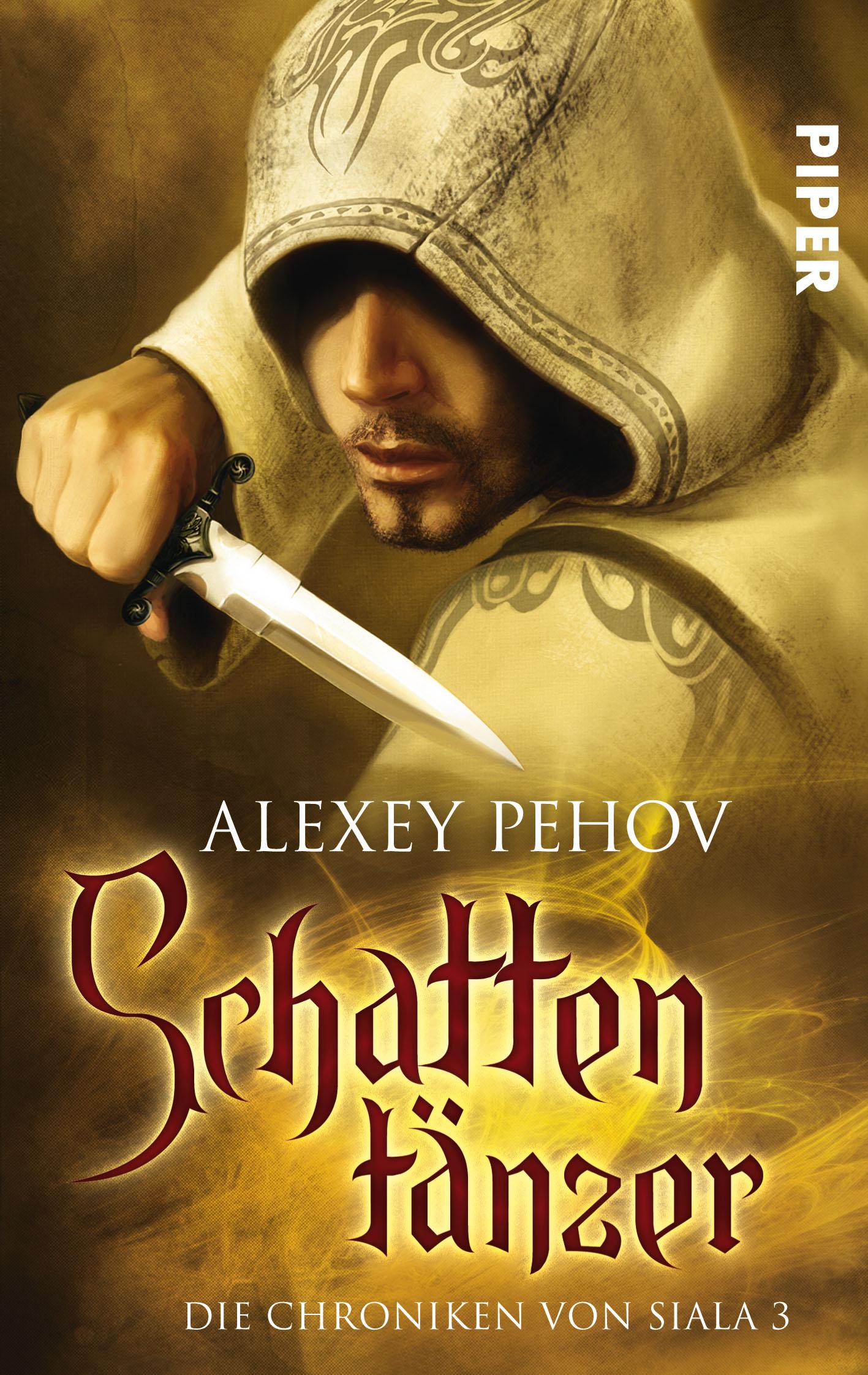 Schattentänzer: Die Chroniken von Siala 3 - Alexey Pehov