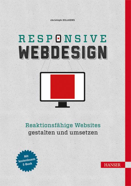 Responsive Webdesign: Hochwertige Websites mit ...